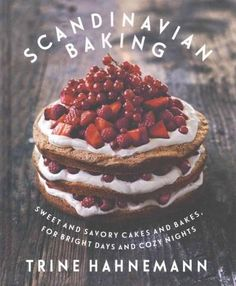 Scandinavian Baking: Loving Baking at Home (Hardcover)