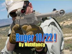 Ruger 10/22: The Everyman's Rifle, Part 2