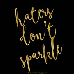 Enjoy our quotes about hater by famous authors, Here is a list of the top collection of Quotes To Tell Your Haters How Much You REALLY Don't Care. This Is Us Quotes, Me Quotes, Quotes About Haters, Jealousy Quotes, Sparkle Quotes, Power Of Now, Truth And Lies, Powerful Quotes, T Shirts With Sayings
