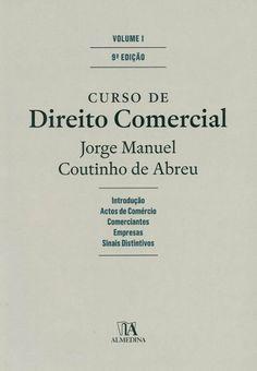 Curso de direito comercial / Jorge Manuel Coutinho de Abreu, 2013