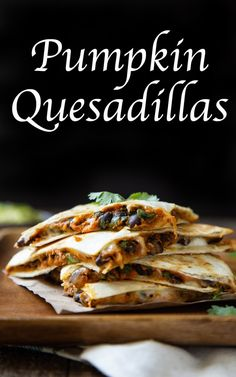 Pumpkin Quesadillas {A Savory Pumpkin Recipe for an Easy Dinner} Pumpkin Quesadillas - Savory Pumpkin Recipes. This easy fall dinner recipe is a canned pumpkin recipe with black beans and cheese topped with fresh cilantro. Mexican Food Recipes, Vegetarian Recipes, Cooking Recipes, Healthy Recipes, Skillet Recipes, Cooking Tools, Cheese Recipes, Quesadillas, Fall Dinner Recipes
