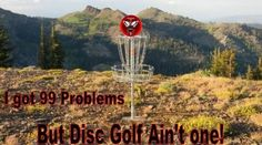 No problem with Disc Golf!