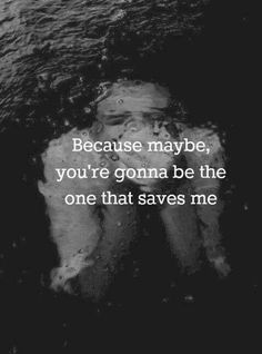 Image result for quotes save me