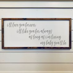 Excited to share the latest addition to my #etsy shop: I'll Love You Forever, Farmhouse Nursery Sign, Children's Book Quote Sign, Gender Neutral Nursery Decor Sign Quotes, Book Quotes, Quotes From Childrens Books, Nursery Signs, Nursery Decor, Nursery Artwork, Nursery Ideas, Room Ideas, Wall Decor