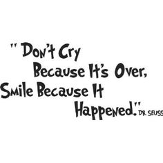 Dr. Seuss - Don't Cry Because It's Over, Smile Bec - wall art quote nursery baby saying