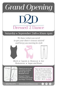 Our new dance store opens Saturday September 24.  We offer the latest collection of quality and affordable dance apparel with our retail location and mobile store.  www.dressed2dance.com