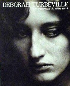 Les Amoureuses Du Temps Passe: Photographs by Deborah Turbeville (1987)