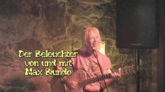 Der Beleuchter...    von und mit Max Biundo