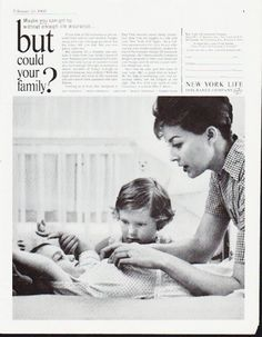 """Description: 1963 NEW YORK LIFE INSURANCE COMPANY vintage magazine advertisement """"could your family"""" -- Maybe you can get by without enough life insurance ... but could your family? -- Size: The dimensions of the full-page advertisement are approximately 10.5 inches x 13.5 inches (26.75 cm x 34.25 cm). Condition: This original vintage full-page advertisement is in Excellent Condition unless otherwise noted."""
