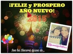 ¡FELIZ #AÑONUEVO 2015! ~ HAPPY #NEWYEAR 2015! #MamaHolistica