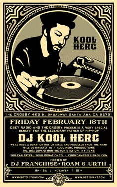Tonight, I'll be DJing at the Crosby for Kool Herc.  Info is above.  Brand new set for those that come in.  I made some CDs to give to people who donate tonight.  Enjoy!  If you can't make it tonig...