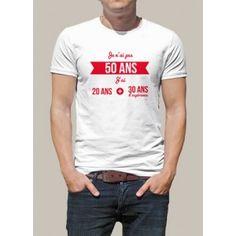 """Tee shirt anniversaire imprimé  """"Je n'ai pas 50 ans j'ai 20 ans + 30 ans d'expérience"""". Ce t-shirt personnalisé est idéal pour un cadeau d'anniversaire original. Ce tee-shirt manche courte marque une nouvelle étape dans la vie! Modèle homme et femme. Bodies, Tee Shirts, Couture, Mens Tops, Inspiration, Style, Clothing, Birthday Display, Man In Suit"""