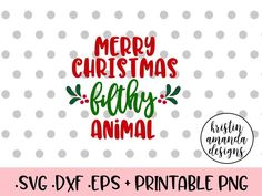Merry Christmas Filthy Animal SVG DXF EPS PNG Cut File • Cricut • Silhouette My First Christmas Y'all SVG DXF EPS PNG Cut File • Cricut • Silhouette Cookies for Santa Christmas SVG DXF EPS PNG Cut File • Cricut • Silhouette Rudolph is My Bestie SVG DXF EPS PNG Cut File • Cricut • Silhouette Cotton Headed Ninny Muggins Christmas SVG DXF EPS PNG Cut File • Cricut • Silhouette This Home is Under Elf Surveillance Christmas SVG DXF EPS PNG Cut File • Cricut • Silhouette Days Until Christmas…