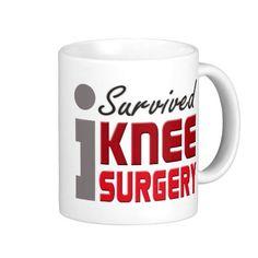 Knee Surgery Survivor Mug I need this in my life.
