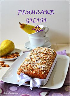 GOLOSA TENTAZIONE...: Plumcake goloso... di Susy