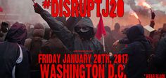 George Soros Funded Domestic Terror Group 'DisruptJ20' Plans To Shutdown Donald Trump's Inauguration On Friday, January 20, 2017, Donald Trump will be inaugurated as President of the United States.…