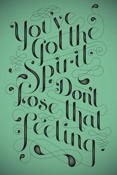 You've Got the Spirit - Jessica Hische. Lyrics by Joy Division.