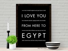 I Love You From Here To Egypt art print