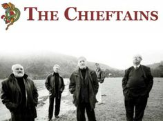 The Chieftains- March 2, 2014  www.ticketmaster.com