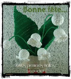 Un petit brin de muguet ... pour ce 1er mai Lily Of The Valley, Irish Crochet, Diy, Mardi, Points, Amigurumi, Crafts, Work Party, Flower Crochet