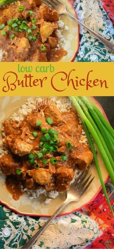 a super easy low carb butter chicken recipe that you can quickly make on the stovetop or in a slow cooker!