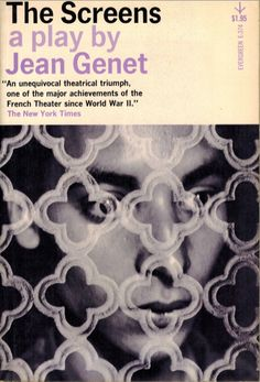 64 best Book Covers images on Pinterest   Book covers  Cover books     The Screens  A Play by Jean Genet  Grove Press  1962  Evergreen Paperback