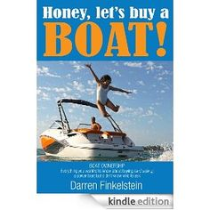 Darren Finkelstein is The Boat Guy with over 35 years of experience to share and is an accredited boat dealer and broker and author of the award winning bestseller; Honey, let's buy a BOAT! Honey let's go BOATING! Buy A Boat, Love Boat, Great Books, New Books, Amazing Books, Boat Dealer, Buy Honey, St Kilda, Deep Sea Fishing