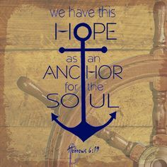 Because hope in Christ anchors the soul!  Women's ministry logo for our August meeting. (Hebrews 6:19)