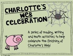 This is a mini-unit that I made for our Charlotte's Web day.  After finishing the book, we will be celebrating it with reading, writing and math ac...