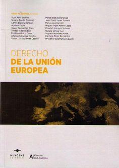 Derecho de la Unión Europea.     3ª ed.     Huygens, 2016