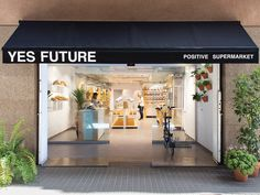 New in Town: Yes Future Supermarket, Barcelona, Yes, Sustainability, Future, Outdoor Decor, Home Decor, Retail Store Design, Shops