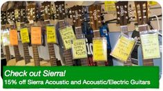 During April, you can pick up Sierra guitars for 15% off! Stop by and check them out!