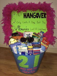 21 And Had Too Much Fun Hangover Kit I Made For My Best Friends 21st Birthday