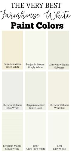 THE VERY BEST FARMHOUSE WHITE PAINT COLORS