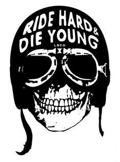 Ride Hard & Die Young #skull #helmet #goggles
