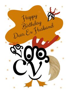 Happy Birthday Dear Ex Husband Chicken Character Typography Art Card