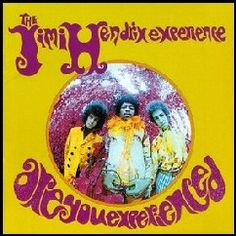 Jimi Hendrix Experience-Are you experienced