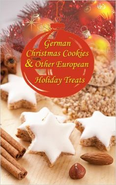 Speculoos, Stollen, Marzipan Confections... German Christmas Cookies & Other European Holiday Treats - Kindle edition by Nicole Spohn. Cookbooks, Food & Wine Kindle eBooks @ Amazon.com.