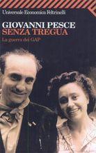 """""""Senza tregua"""" di Giovanni Pesce"""