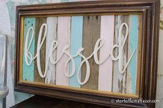 Hey, I found this really awesome Etsy listing at https://www.etsy.com/listing/285972851/blessed-sign-18x24-unfinished-mdf-word