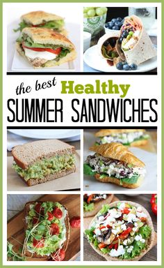 Healthy Summer Sandwiches and Wraps