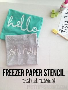 Fun and easy summer DIY: Freezer paper stencil shirt tutorial. Add your favorite expression!