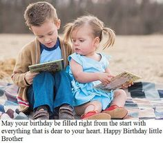 Brother and Sister Quotes: Happy Birthday Little Brother