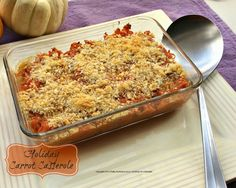 Holiday Carrot Casserole -- simple and tasty...with light brown sugar, cinnamon, 1/2 & 1/2 and a Ritz cracker topping...nice!