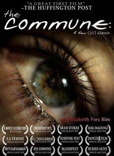 The Commune: A New Cult Classic (2009)