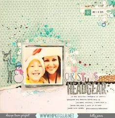 Hip Kit Club | November 2016 Kits | Designer Kelly Janes