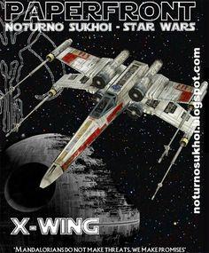 Star Wars T65 Xwing Starfighter Papercraft
