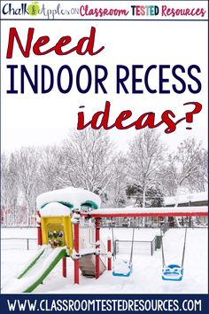 Tons of elementary indoor recess ideas to get you through the winter and rainy days!