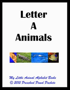 {FREE} My Little Animal Alphabet Books Letter A at Preschool Powol Packets