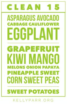 Our #1 eat clean tip for today is beginning with the – Clean Fifteen! By looking at what we can eat and not what we can't, is a great way to begin our 7 Day Eat Clean Celebration!